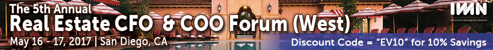 The 5th Annual Real Estate CFO  & COO Forum (West)