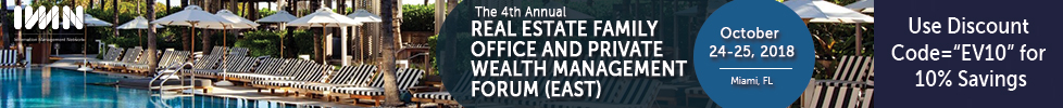 The 4th Annual Real Estate Family Office and Priva